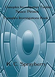 Canoples Investigation Tackles Space Pirates (C.I. Book 1)