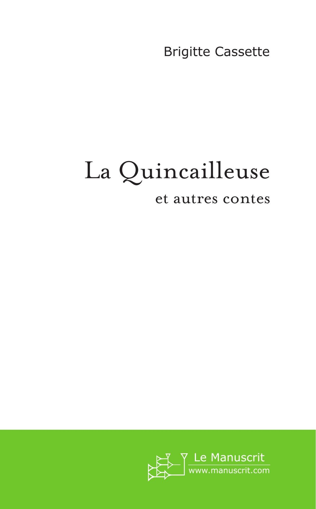 La Quincailleuse (FICTION) (French Edition)