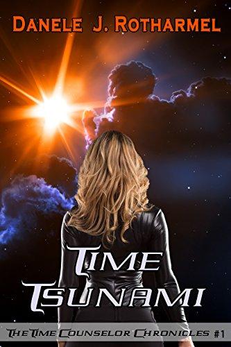 Time Tsunami by [Rotharmel, Danele J.]