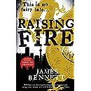 Raising Fire (A Ben Garston Novel)
