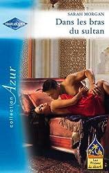 Dans les bras du sultan (Azur t. 2972)