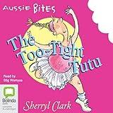 The Too-Tight Tutu: Aussie Bites