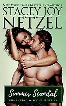 Summer Scandal (Romancing Wisconsin Book 13) by [Netzel, Stacey Joy]