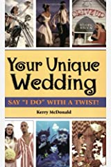"""Your Unique Wedding: Say """"I Do"""" With A Twist Paperback"""