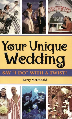 "Your Unique Wedding: Say ""I Do"" With A Twist"