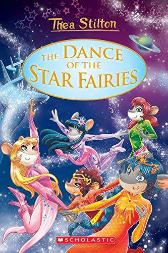 - The Dance of the Star Fairies (Thea Stilton: Special Edition #8)