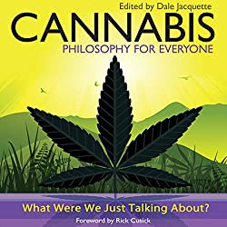Cannabis - Philosophy for Everyone