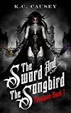 The Sword and the Songbird: Turalynn Book 1