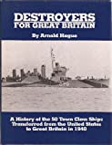 Destroyers for Great Britain, Arnold Hague, 0870217828