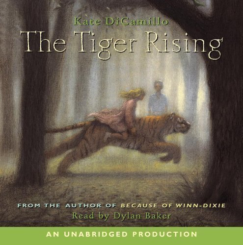 The Tiger Rising Unabridged Edition by DiCamillo, Kate published by Listening Library (Audio) (2006) Audio CD