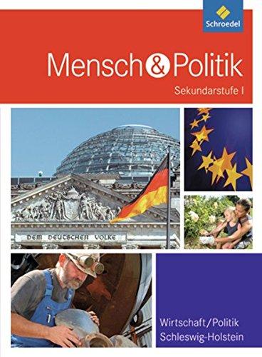 Mensch und Politik SI - Ausgabe 2011 für Gymnasien in Schleswig-Holstein: Schülerband 7 - 9
