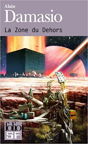 La Zone Du Dehors French Edition Alain Damasio