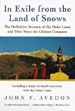 img - for In Exile from the Land of Snows: The Definitive Account of the Dalai Lama by John F. Avedon (1998-03-26) book / textbook / text book