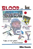 Blood and Ice, Mike Haszto, 1449095852