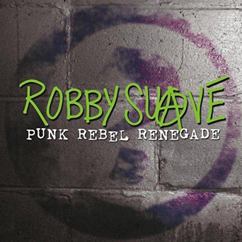 Punk Rebel Renegade