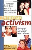 Everyday Activism, Michael R. Stevenson and Jeanine C. Cogan, 0415926688