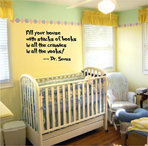 Dr. Seuss - Fill Your House With Stacks of Books Wall Decal Sticker Home Decor 23