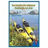 Sea Kayaking the Baltimore/Washington, D.C. Area