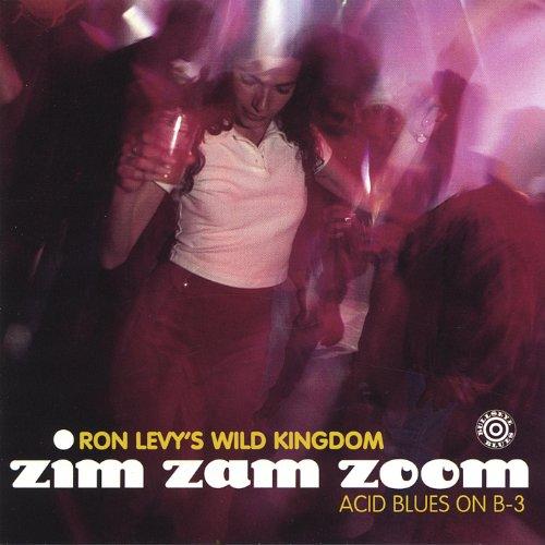 Ron Levy's Wild Kingdom Featuring Jimmie Vaughan - Ron Levy's Wild Kingdom Featuring Ronnie Earl Kim Wilson Wayne Bennett Jimmie Vaughan