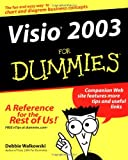 Visio 2003 for Dummies, Debbie Walkowski, 0764559230