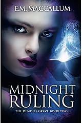 Midnight Ruling (The Demon's Grave #2) (Volume 2) Paperback