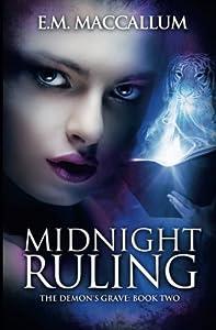 Midnight Ruling (The Demon's Grave #2) (Volume 2)