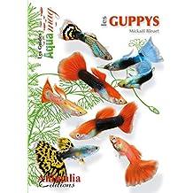 Les guppys (Les Guides AQUAmag)