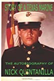 Story of a Texas Marine, Nick Quintanilla, 1484035526