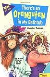 There's an Orangutan in My Bathtub, Mallory Tarcher, 0816742111