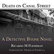 Death on Canal Street: Detective Byone Novel, Book 4 | Ricardo Fleshman