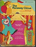 img - for The runaway circus book / textbook / text book