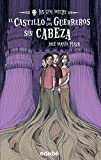 img - for El Castillo De Los Guerreros Sin Cabeza / The Castle Of The Headless Warriors (Spanish Edition) book / textbook / text book