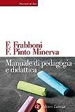Manuale di pedagogia e didattica (Manuali di base)