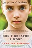 Front cover for the book Don't Breathe a Word: A Novel by Jennifer McMahon