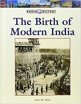 Amazon com: Birth of Modern India (World History Series