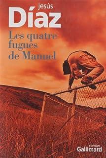 Les quatre fugues de Manuel