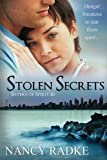 Stolen Secrets, Nancy Radke, 1484016491
