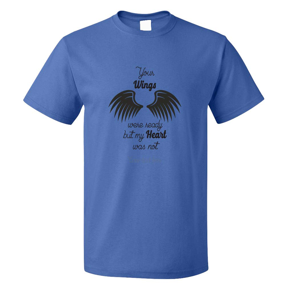 Custom Graphic T Shirts For Wings Memorial Your Wings Were R Top