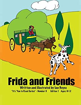 Frida and Friends (It's Fun to Read Series Book 8