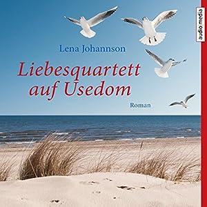 Liebesquartett auf Usedom Hörbuch