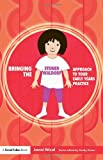 Bringing the Steiner Waldorf Approach to Your Early Years Practice, Janni Nicol, 1843124335