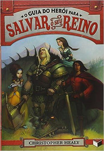 Guia do Heroi Para Salvar Seu Reino - Vol. 1 (Em Portugues ...