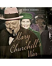 Mary Churchill's War: The Wartime Diaries of Churchill's Youngest Daughter