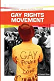 Gay Rights Movement, Stephanie Watson, 161783887X