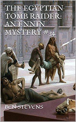The Egyptian Tomb Raider: An Ennin Mystery #34