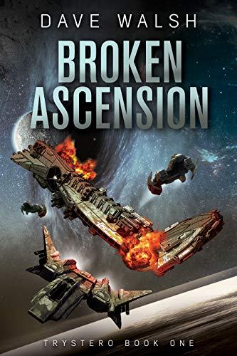 Broken Ascension (Trystero Book 1)