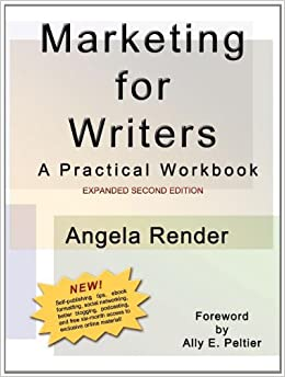 Book Marketing for Writers: A Practical Workbook, Second Edition