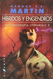 Híbridos y engendros par George R. R. Martin