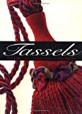 img - for Tassels by Susan Dickens (2000-09-07) book / textbook / text book