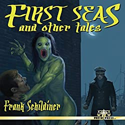 First Seas and Other Tales